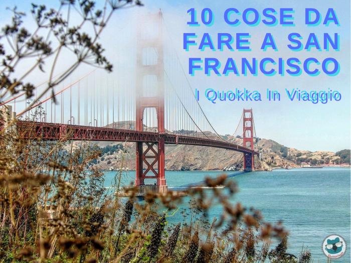 San Francisco - 10 cose da fare