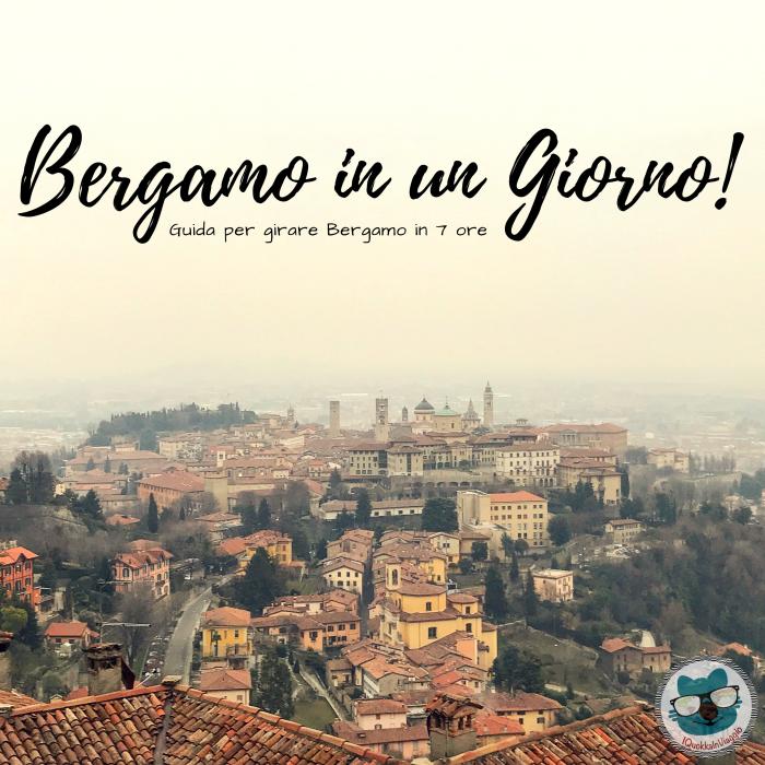 Bergamo in un Giorno!
