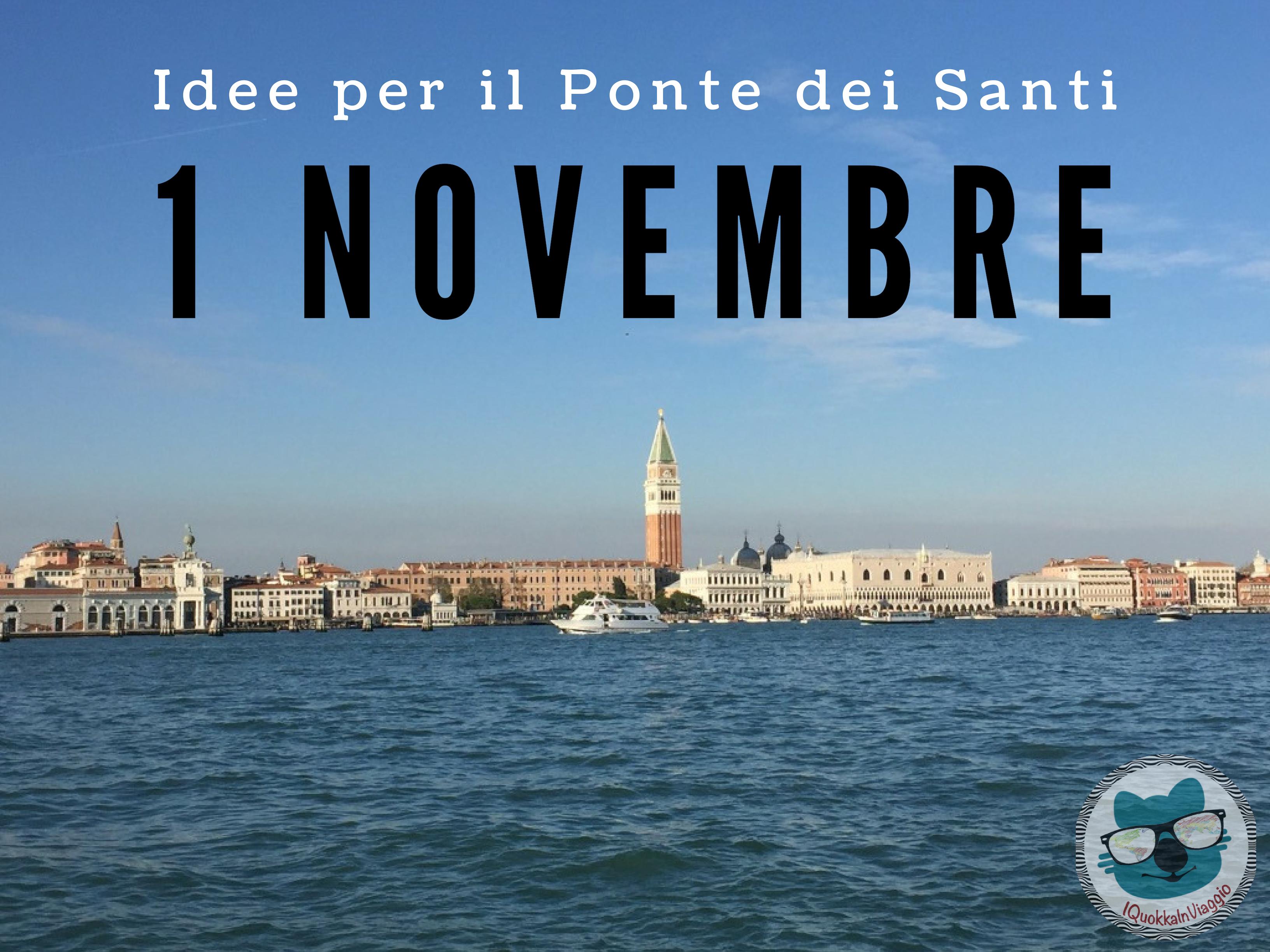 1 Novembre - Idee per il Ponte dei Santi