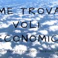 come trovare voli economici