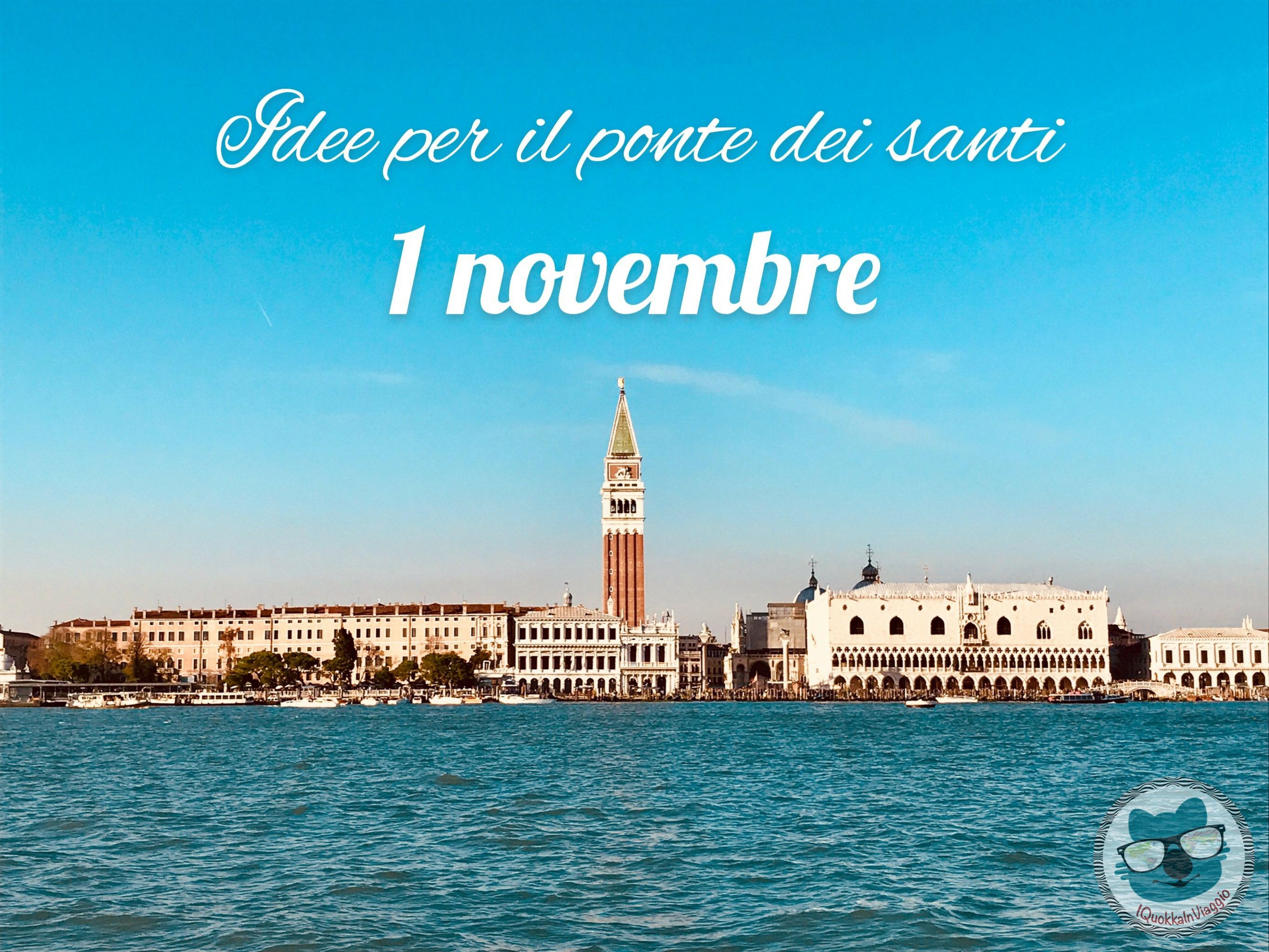 I Quokka In Viaggio - Idee Per Il Ponte Dei Santi - 1 Novembre ris