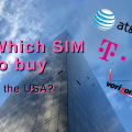 Which SIM to buy in the USA?