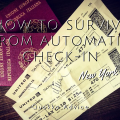 How to Survive from Automatic Check-In